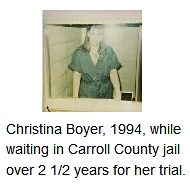Christina Boyer in Carroll County jail, Georgia 1994