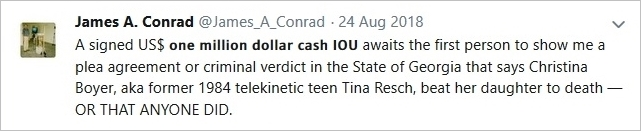 James A. Conrad Aug 24 2018 tweet offering $1 million cash IOU reward for terms as stated in tweet.