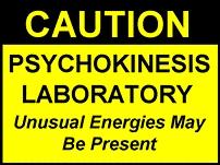 James A. Conrad Caution Psychokinesis Laboratory sign